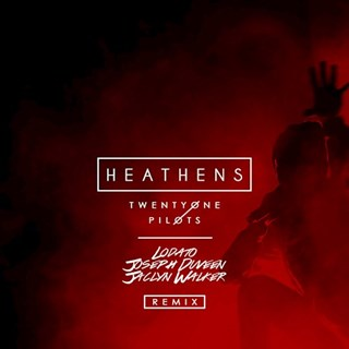 Heathens by Twenty One Pilots Download