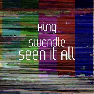 Seen It All by King Swendle Download