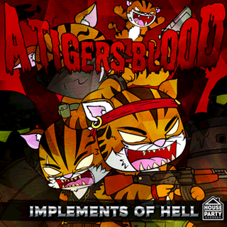 Implements Of Hell by A Tigers Blood ft Mina Download