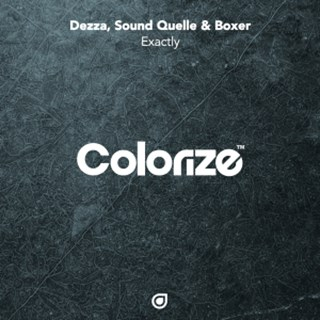Exactly by Dezza, Sound Quelle & Boxer Download