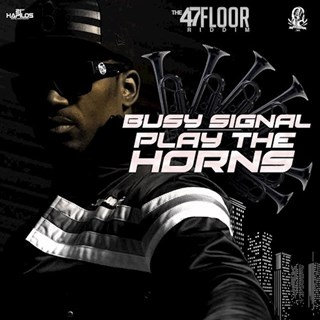 Play The Horns by Busy Signal Download