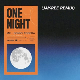 One Night by Mk & Sonny Fodera ft Raphaella Download