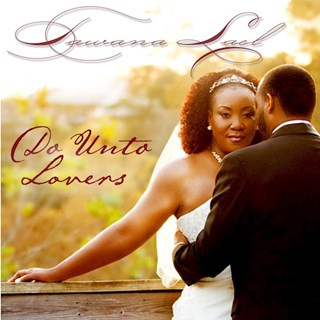 Do Unto Lovers by Tawana Lael Download