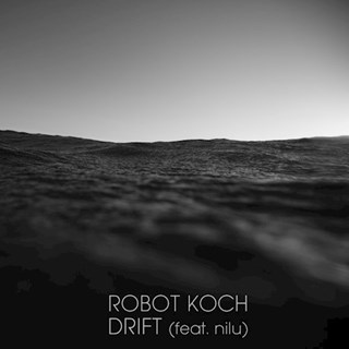 Drift by Robot Koch ft Nilu Download