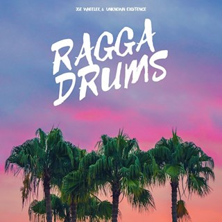 Ragga Drums by Joe Wheeler & Unknown Existence Download