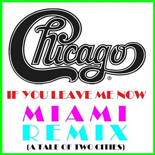 If You Leave Me Now by Chicago Download