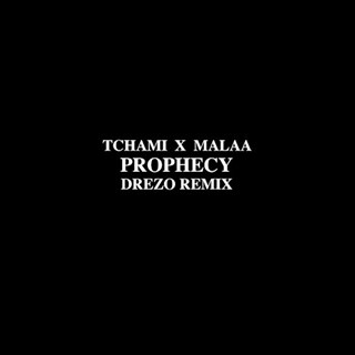 Prophecy by Tchami & Malaa Download