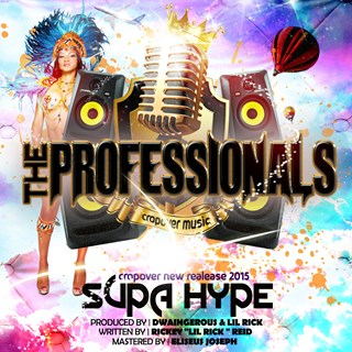 The Professionals by Supa Hype Download