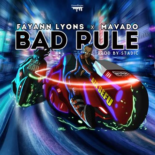 Bad Rule by Fay Ann Lyons & Mavado Download