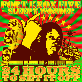 24 Hours To Set It Off by Fort Knox Five Download