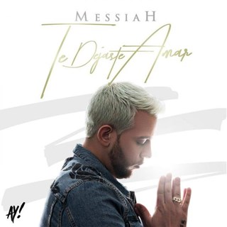 Te Dejaste Amar by Messiah Download