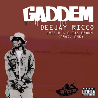 Gaddem by Deejay Ricco ft Brisb & El Brown Download