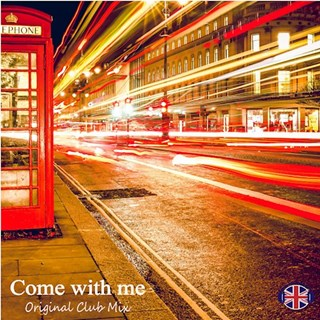 Come With Me by DJ Landan Time Download