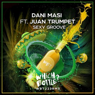 Sexy Groove by Dani Masi ft Juan Trumpet Download