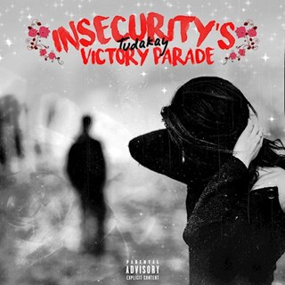 Insecuritys Victory Parade by Tudakay Download