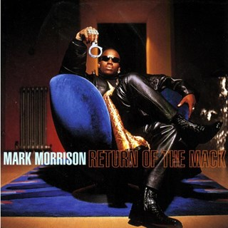Return Of The Mack by Mark Morrison Download