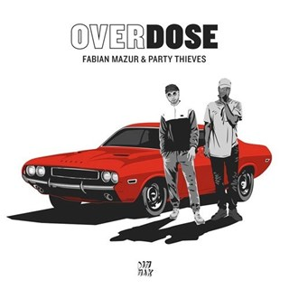Overdose by Fabian Mazur & Party Thieves Download