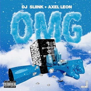 Omg by DJ Sliink X Axel Leon Download