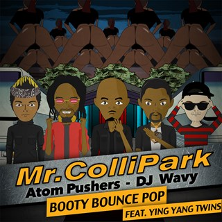 Booty Bounce Pop by Mr Collipark, Atom Pushers & DJ Wavy ft Ying Yang Twins Download