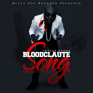Bloodclaute by Future Fambo Download