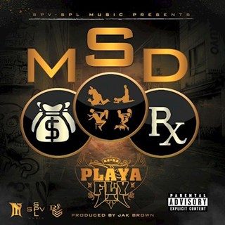 Money Sex Drugs by Playa Fly Download