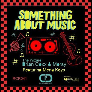 Something About Music by Morsy & Brian Coxx ft Mena Keys Download