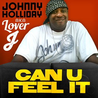 Can U Feel It by Johnny Holliday Download