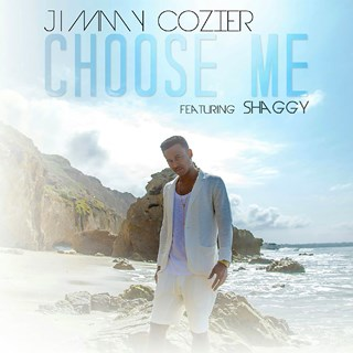 Choose Me by Jimmy Cozier ft Shaggy Download