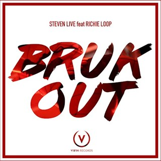 Bruk Out by Steven Live ft Richie Loop Download