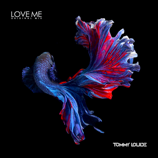 Love Me by Tommy Loude Download
