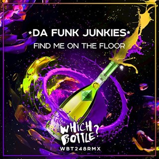 Find Me On The Floor by Da Funk Junkies Download