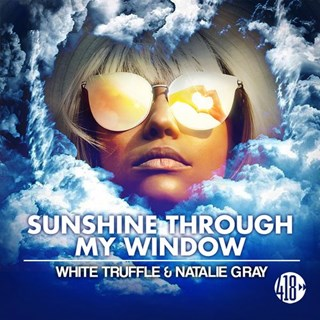 Sunshine Through My Window by Natalie Gray & White Truffle Download
