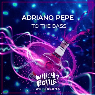 To The Bass by Adriano Pepe Download
