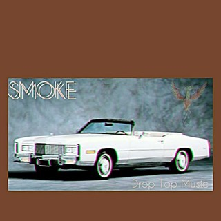 Drop Top by Smoke Download