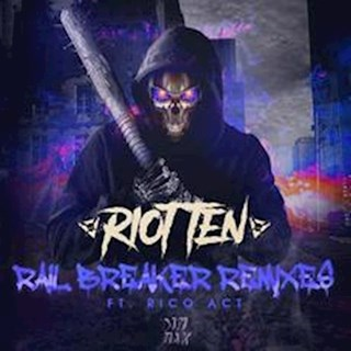 Rail Breaker by Riot Ten ft Rico Act Download