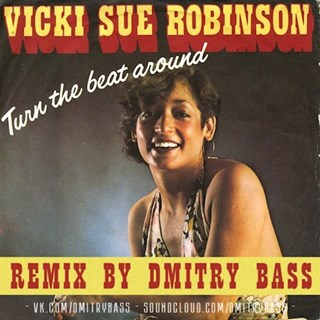 Turn The Beat Around by Vicki Sue Robinson Download