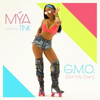 Got My Own by Mya ft Tink Download