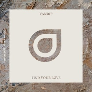 Find Your Love by Vanrip Download
