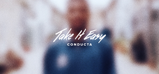 Take It Easy by Conducta Download