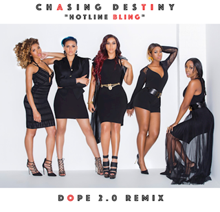 Hotline Bling by Chasing Destiny Download
