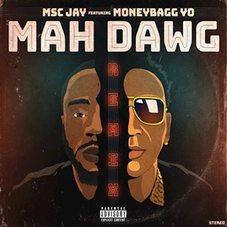 Mah Dawg by MSC Jay ft Moneybagg Yo Download