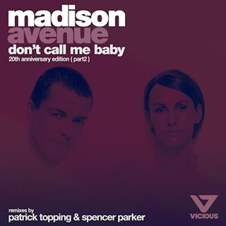 Dont Call Me Baby by Madison Avenue Download