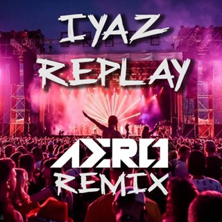 Replay by Iyaz Download