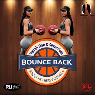 Bounce Back by Terrah Dan ft Silva Download