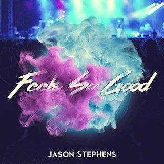 Feels So Good by Jason Stephens Download