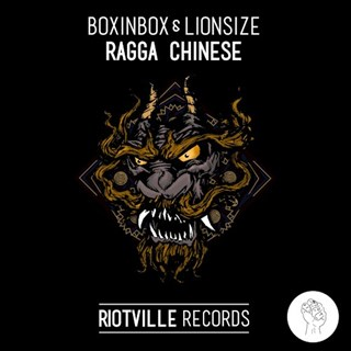 Ragga Chinese by Boxinbox & Lionsize ft Sr Wilson Download