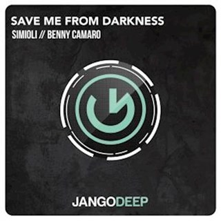 Save Me From Darkness by Simioli & Benny Camaro Download