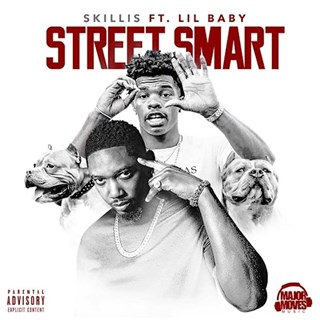 Street Smart by Skillis ft Lil Baby Download