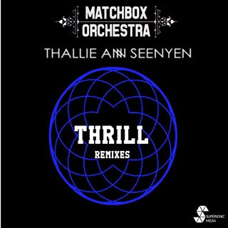 Thrill by Matchbox Orchestra Download