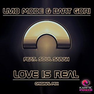 Love Is Real by Livio Mode & Bart Gori ft Soul Sarah Download